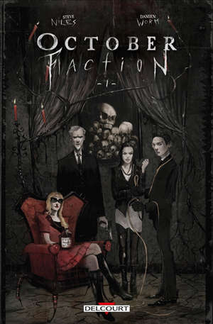 October faction. Volume 1