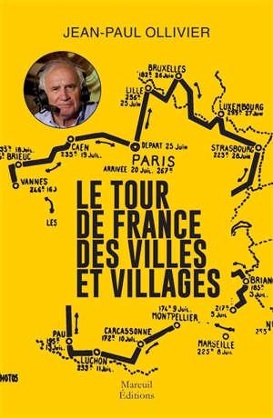Le Tour de France des villes et villages
