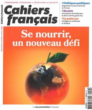 Cahiers français. n° 412, Se nourrir, un nouveau défi