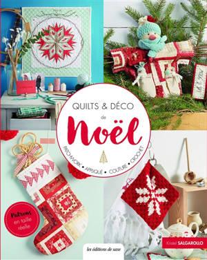 Quilts & déco de Noël : patchwork, appliqué, couture, crochet
