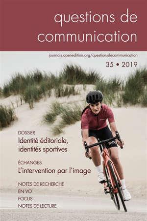 Questions de communication. n° 35, Identité éditoriale, identités sportives