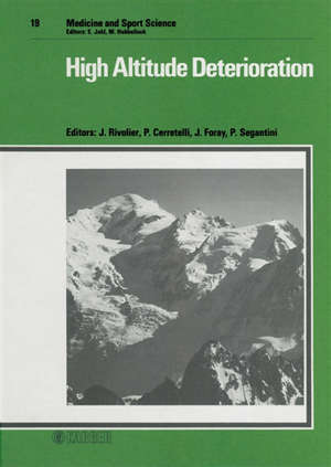 High Altitude deterioration : congrès international, Chamonix 1984