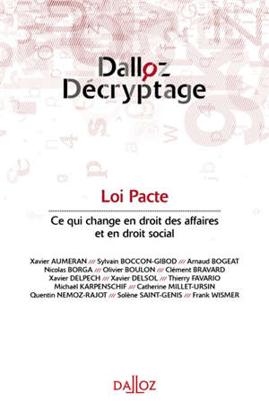 Loi Pacte : ce qui change en droit des affaires et en droit social
