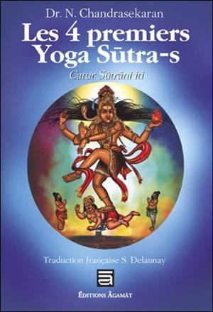 Yoga sûtra de Patanjali : les quatre premiers sûtra
