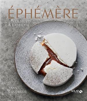 Ephémère : les desserts à l'assiette