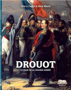 Napoléon 1er : revue du souvenir napoléonien, hors série, Drouot : le sage de la Grande Armée