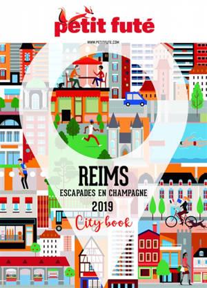 Reims : escapades en Champagne : 2019