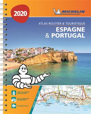 Espagne & Portugal 2020 : atlas routier & touristique = Espana & Portugal 2020 : atlas de carreteras y turistico = Espana & Portugal 2020 : atlas rodoviario e turistico