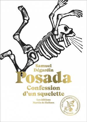 Posada, confession d'un squelette