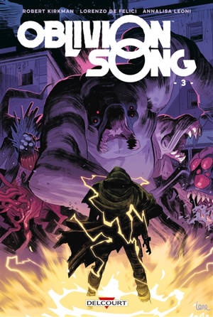 Oblivion song : le chant de l'oubli. Volume 3