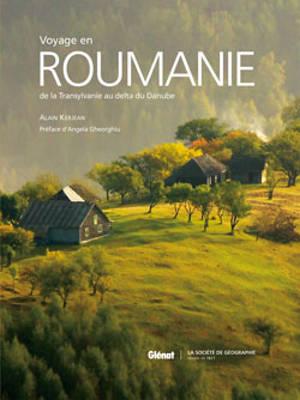 Voyage en Roumanie : de la Transylvanie au delta du Danube