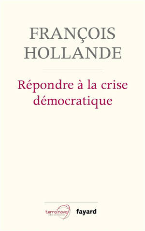 Répondre à la crise démocratique : entretiens