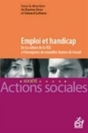 Emploi et handicap : de la culture de la responsabilité sociétale des entreprises à l'émergence de nouvelles formes de travail