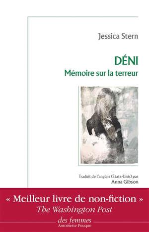 Déni : mémoire sur la terreur