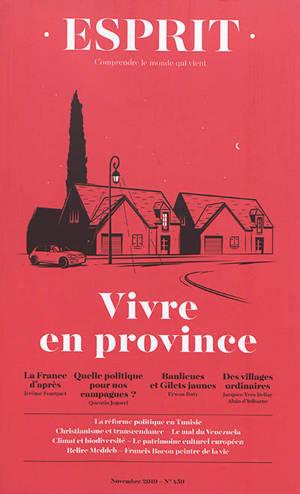 Esprit. n° 459, Vivre en province
