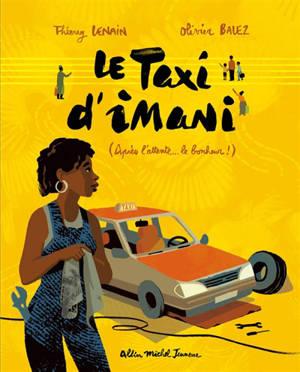 Le taxi d'Imani : après l'attente... le bonheur !