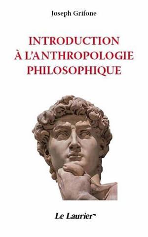 Introduction à l'anthropologie philosophique