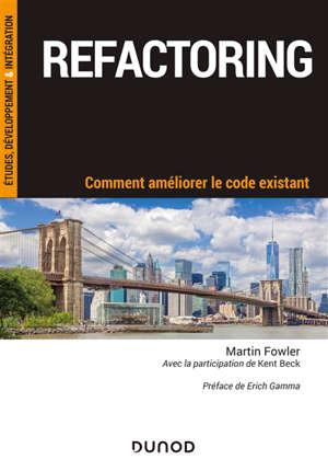 Refactoring : comment améliorer le code existant