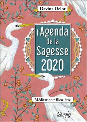 L'agenda de la sagesse 2020 : méditation, bien-être