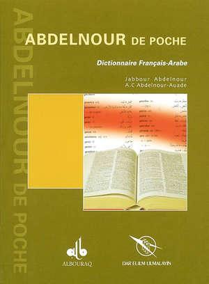Abdelnour de poche : dictionnaire français-arabe