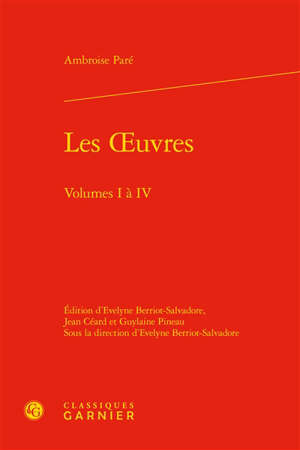 Les oeuvres, volumes I et IV