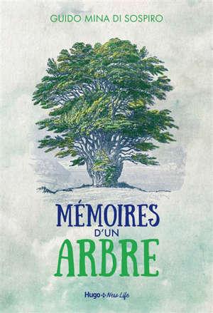 Mémoires d'un arbre : éco-fable