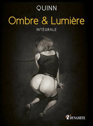 Ombre & lumière : intégrale