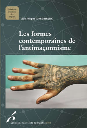 Les formes contemporaines de l'antimaçonnisme