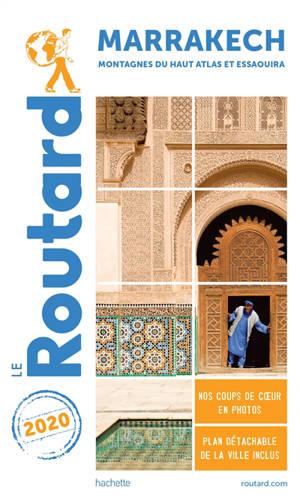 Marrakech, montagnes du Haut Atlas et Essaouira : 2020