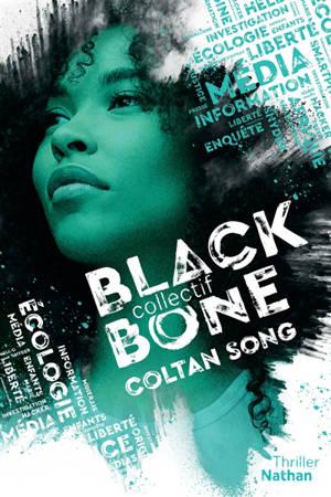 Collectif Black Bone. Volume 1, Coltan song