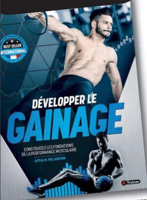 Développer le gainage : construisez les fondations de la performance musculaire