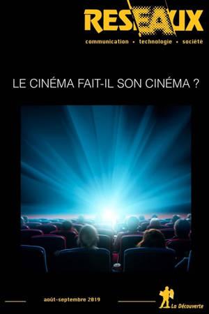 Réseaux. n° 217, Le cinéma fait-il son cinéma ?