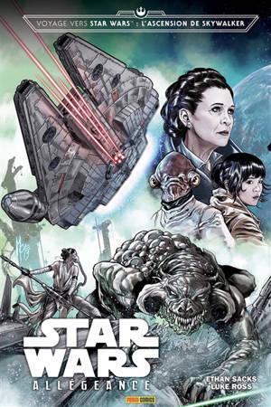 Voyage vers Star Wars : l'ascension de Skywalker. Volume 1, Allégeance