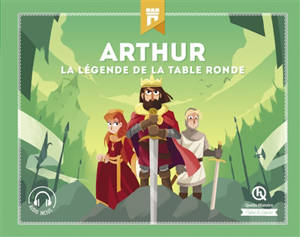 Arthur : la légende de la Table ronde