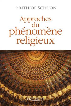 Approches du phénomène religieux