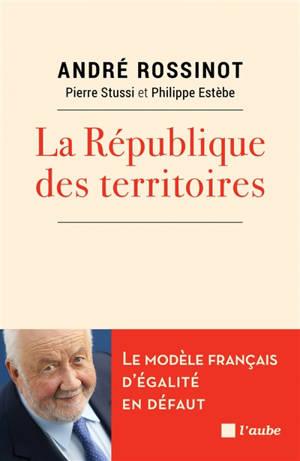 La République des territoires : la force des interactions