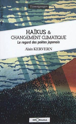 Haïkus & changement climatique : le regard des poètes japonais