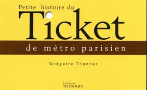 Petite histoire du ticket de métro parisien