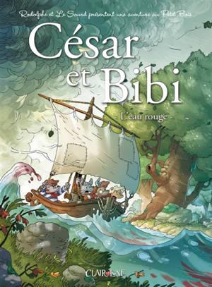 César et Bibi, L'eau rouge