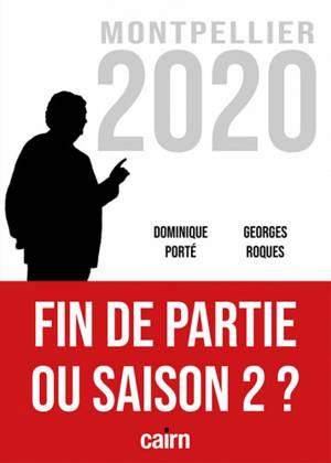 Montpellier 2020 : fin de partie ou saison 2 ?