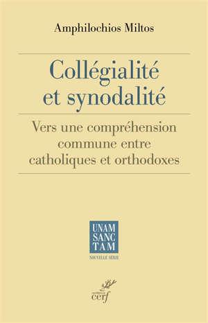 Collégialité et synodalité : vers une compréhension commune entre catholiques et orthodoxes