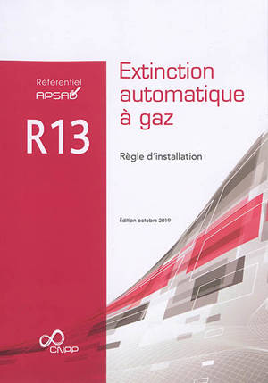 Extinction automatique à gaz : règle d'installation