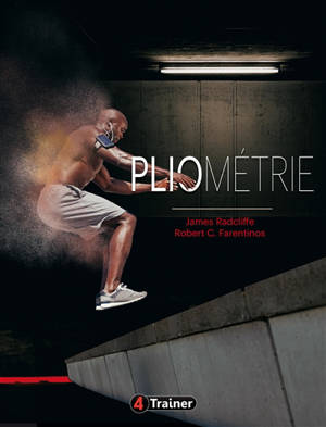 Pliométrie : développez votre explosivité et votre puissance