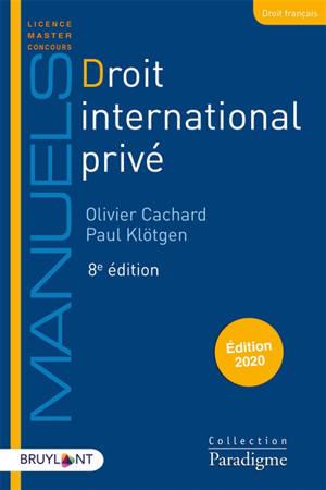 Droit international privé : édition 2020