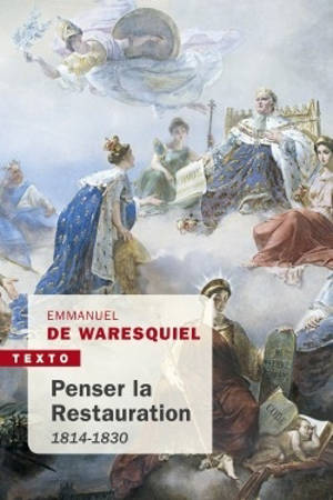 Penser la Restauration : 1814-1830