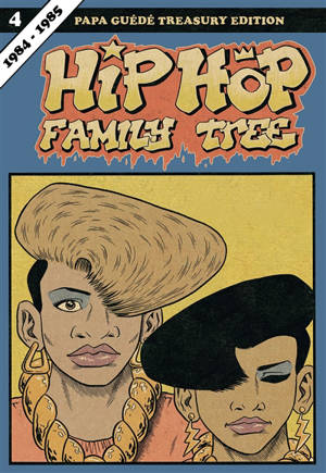 Hip-hop family tree. Volume 4, 1984-1985