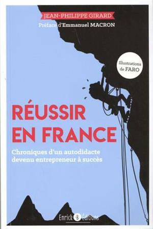 Réussir en France : réussir en lettres, en citations, en caricatures et en illustrations