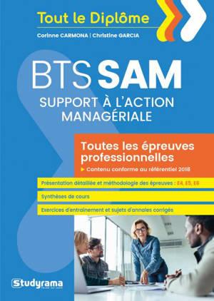 BTS SAM : support à l'action managériale : toutes les épreuves professionnelles