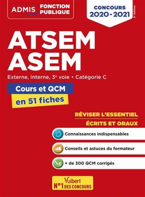 ATSEM, ASEM : externe, interne, 3e voie, catégorie C : cours et QCM en 51 fiches, concours 2020-2021