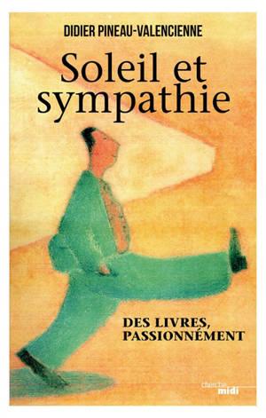 Soleil et sympathie : des livres, passionnément
